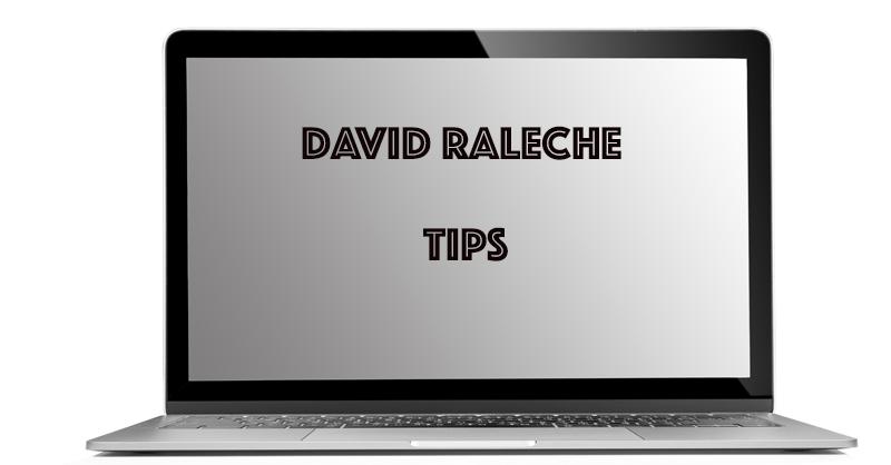 David Raleche tips